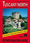 Tuscany North: The Finest Valley and Mountain Walks - ROTH.E4812 by Dieter Heitzmann (Paperback, 2001)