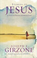 Stories of Jesus : 40 Days of Prayer and Reflection by Joseph Girzone (2013,...