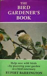 Bird-Gardener-039-s-Book-Barrington-Rupert-Very-Good-Book
