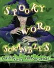 Spooky Word Scrambles: Haunted Halloween Puzzles by Chris McMullen, Carolyn Kivett (Paperback / softback, 2013)