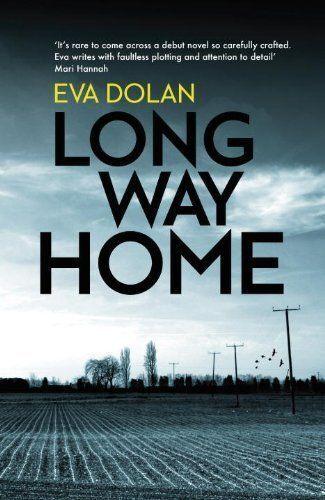 (Good)-Long Way Home (DI Zigic & DS Ferreira) (Hardcover)-Dolan, Eva-1846557798