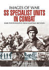 SS Specialist Units in Combat by Bob Carruthers (Paperback, 2017)
