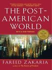The Post - American World by Fareed Zakaria (2008, Hardcover)