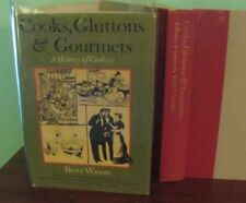 Cooks, Gluttons & Gourmets: A History of Cookery, FIRST EDITION, by Betty Wason