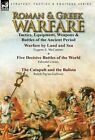 Roman & Greek Warfare  : Tactics, Equipment, Weapons & Battles of the Ancient Period by Sir Ralph Payne-Gallwey, Eugene S McCartney, Edward Creasy (Hardback, 2013)