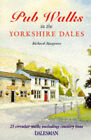 Pub Walks in the Yorkshire Dales by Richard Musgrave (Paperback, 1996)