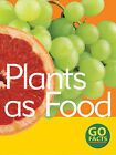 Plants as Food by Paul McEvoy (Hardback, 2003)