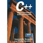 C++: Object-Oriented Data Structures by Saumyendra Sengupta, Carl P. Korobkin (Paperback, 2014)