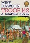 Troop 142 by Mike Dawson (Paperback, 2011)