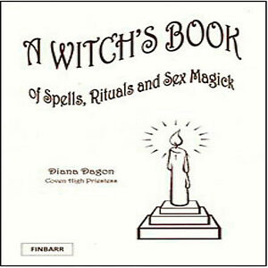 Details about A WITCH'S BOOK OF SPELLS, RITUALS AND SEX MAGICK