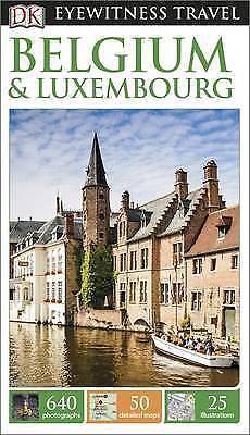 1 of 1 - DK Eyewitness Travel Guide: Belgium & Luxembourg  new, freepost Australia wide