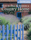 A Country Home: How to Find and Restore a Dream Property by Joanna Simon, Country Living (Paperback, 2006)