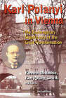 Karl Polanyi in Vienna: The Contemporary Significance of the Great Transformation by Black Rose Books (Paperback, 2005)