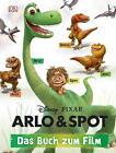 Disney Pixar Arlo & Spot von Pixar und Walt Disney (2015, Gebundene Ausgabe)