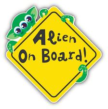 "Alien On Board Funny Warning Sign Car Bumper Sticker Decal 5"" x 5"""