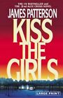 Kiss The Girls 9780316072977 by James Patterson Paperback