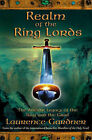 Realm of the Ring Lords: The Ancient Legacy of the Ring and the Grail by Laurence Gardner (Paperback, 2003)