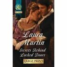 Secrets Behind Locked Doors by Laura Martin (Hardback, 2015)