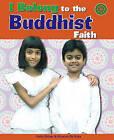 To the Buddhist Faith by Katie Dicker (Hardback, 2008)