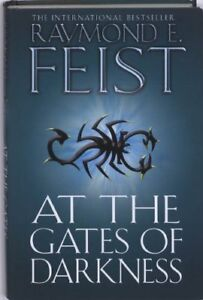 At-the-Gates-of-Darkness-By-Raymond-E-Feist-9780007264711