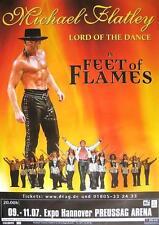 "MICHAEL FLATLEY / LORD OF THE DANCE TOUR POSTER / KONZERTPLAKAT ""FEET OF FLAMES"""