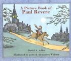a Picture Book of Paul Revere by Alexandra Wallner 9780823412945