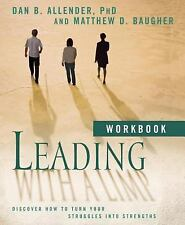 Leading with a Limp Workbook: Discover How to Turn Your Struggles into Strengths