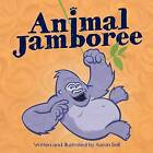 Animal Jamboree by Aaron Bell (Paperback / softback, 2012)