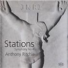 "Anthony Ritchie - : Symphony No. 4 ""Stations"" (2015)"
