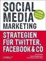 Tamar Weinberg: Social Media Marketing - Strategien für Twitter, Facebook & Co
