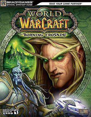 1 of 1 - World of Warcraft: The Burning Crusade Official Strategy Guide (Official Strateg