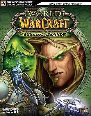 Lummis, Michael & Kern, Ed .. World of Warcraft The Burning Crusade