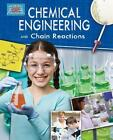 Chemical Engineering and Chain Reactions von Robert Snedden (2014, Taschenbuch)