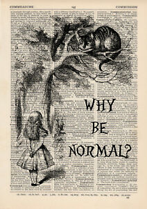 Why Be Normal Cheshire Cat Quote Dictionary Print Alice Wonderland Ebay