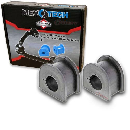 fd Mevotech Front To Frame Stabilizer Bar Bushing Kit for 1970-2002 GMC Jimmy