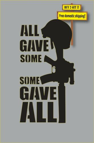 Some Gave All..All Gave Some Military POW MIA Veterans 6.5x12 Decal//Sticker GN67