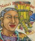 Nana's Big Surprise: Nana, Que Sorpresa! by Amada Irma Perez (Paperback / softback, 2013)