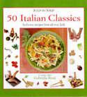 50 Italian Classics: Authentic Recipes from All Over Italy by Carla Capalbo (Hardback, 1998)