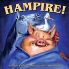 Hampire! by Sudipta Bardhan-Quallen (Hardback, 2011)