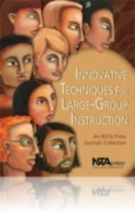 Innovative-Techniques-for-Large-Group-Instruction-An-Nsta-Press-Journals-Colle