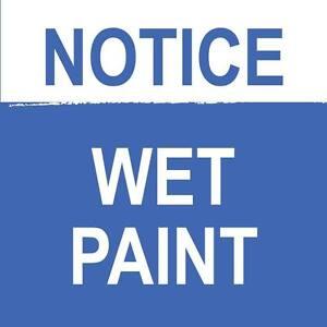 Notice-Wet-Paint-Sign-8-034-x-8-034