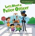 Let's Meet a Police Officer by Gina Bellisario (Paperback / softback, 2013)