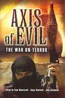 Axis of Evil: The War on Terror by Pen & Sword Books Ltd (Hardback, 2005)