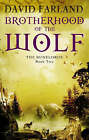 Brotherhood of the Wolf by David Farland (Paperback, 2007)