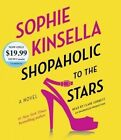 Shopaholic to the Stars by Sophie Kinsella (CD-Audio, 2016)