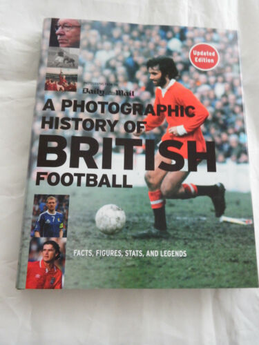 1 of 1 - A Photographic History of British Football Book Daily Mail