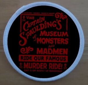 """Captain Spaulding's Museum Of Monsters And Madmen Patch Badge Sublimation 3"""""""