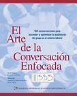 El Arte de La Conversacion Enfocada: 100 Conversaciones Para Acceder y Optimizar La Sabiduria del Grupo En El Entorno Laboral by R B Stanfield (Paperback / softback, 2013)