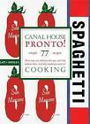 Canal House Cooking: Pronto: Volume 8 by Melissa Hamilton, Christopher Hirsheimer (Paperback, 2013)