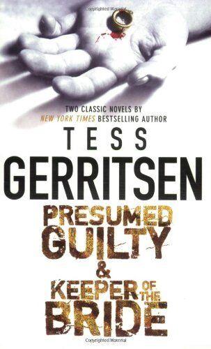 Presumed Guilty,Tess Gerritsen